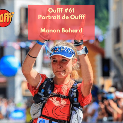#60 - Portrait de Oufff - Manon Bohard, la relève du trail cover