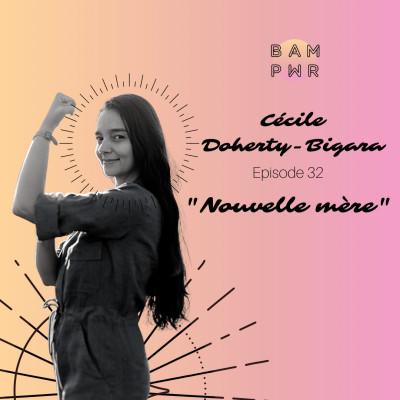"EP32 - Cécile Doherty-Bigara ""Nouvelle mère"" cover"