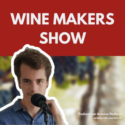 Wine Makers Show : le podcast sur le vin cover