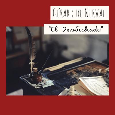 10 - « El Desdichado », Gérard de Nerval cover
