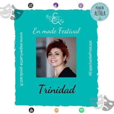 """image """"En mode Festival"""" - Trinidad - Pour que tu t'aimes encore"""