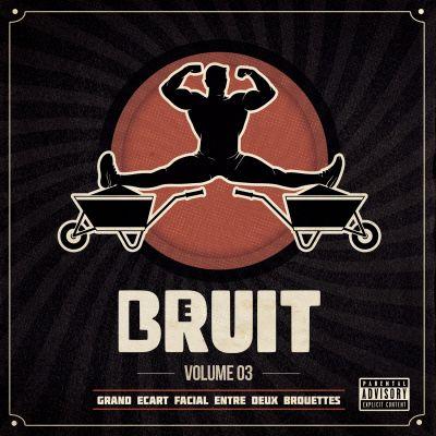 image Le Bruit - Volume 03 - Grand écart facial entre deux brouettes