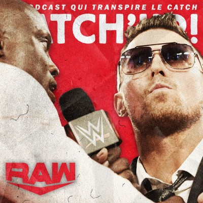 Catch'up! WWE Raw du 22 février 2021 — 58 minutes pour vivre cover