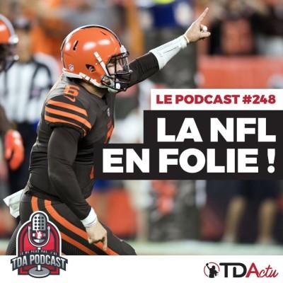 TDA Podcast n°248 - Débrief Semaine 3 : la NFL en folie ! cover