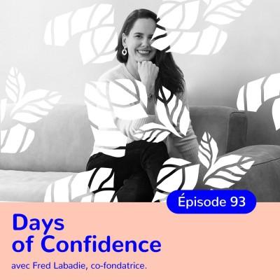 Fred Labadie, Days of Confidence, associer beauté et bien-être cover