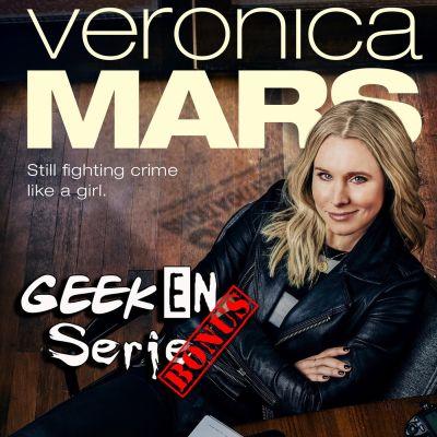 image Geek en série Bonus: Veronica Mars saison 4