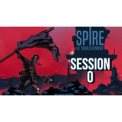 #JDR Spire 🌑 Le Soulèvement - Session 0 cover