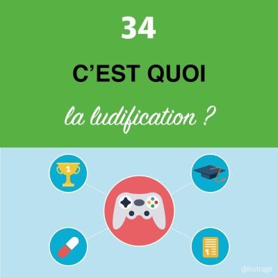 image Épisode #34 - La ludification