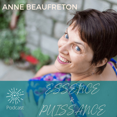 Essence & Puissance, le podcast qui se connecte au cœur des femmes qui nous inspirent cover