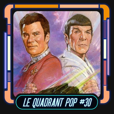 Le Quadrant Pop #30 - Star Trek 4 : Retour sur Terre cover