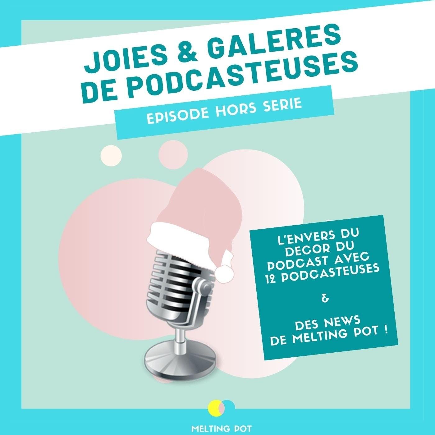 Hors-série : Joies et galères de podcasteuse