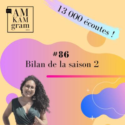 Episode 86 : Bilan de la saison 2 par Darina Senhaji cover