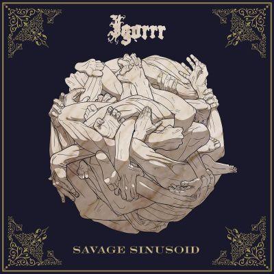 image Ep 40 : Igorrr - Savage Sinusoid