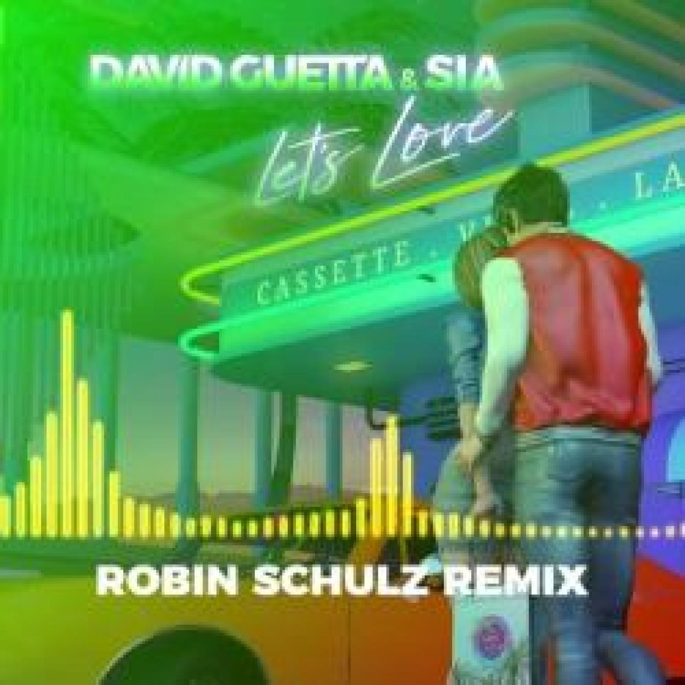 Coup de coeur de l'été : Au tour de Robin Schulz de remixer Let's Love
