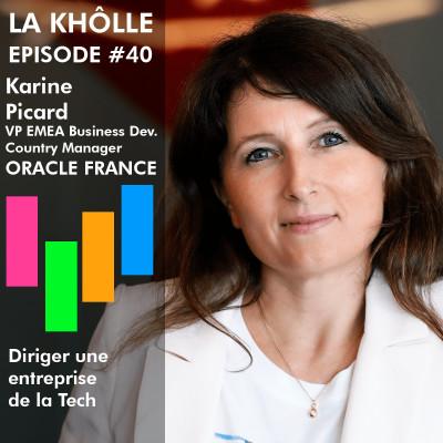 Diriger une entreprise de la Tech - Karine Picard - Country Manager Oracle France cover
