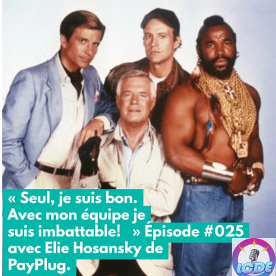 025 - Le paiement en ligne avec Elie Hosansky (PayPlug) et les news: Potager City, Bose, Flutterwave, Fnac Darty, Hardloop... cover