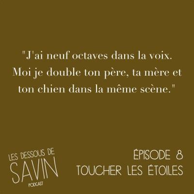 """#8 - S01/EP08 - """"Toucher les étoiles"""" cover"""
