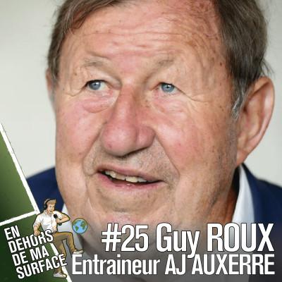 #25 - Guy Roux, entraîneur emblématique de l'AJ Auxerre cover