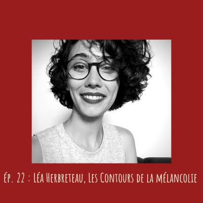 # 22 - Léa Herbreteau, Les Contours de la mélancolie cover