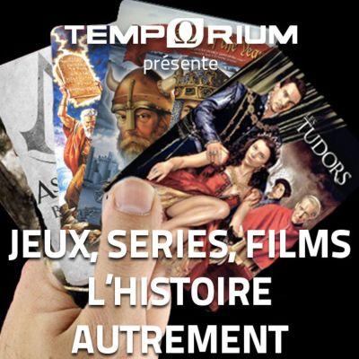 image Jeux, séries TV, films, l'Histoire autrement - Episode 1