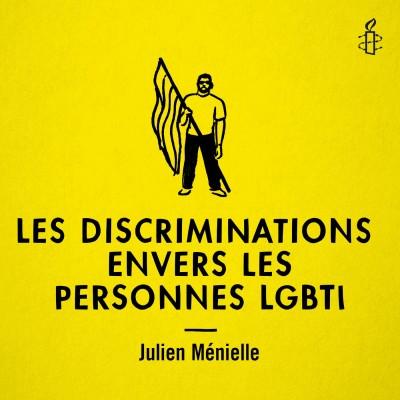 Les discriminations envers les personnes LGBTI