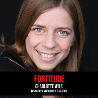 Fortitude : Episode 9 - Charlotte Wils (psychopraticienne - Les Hypersensibles) cover
