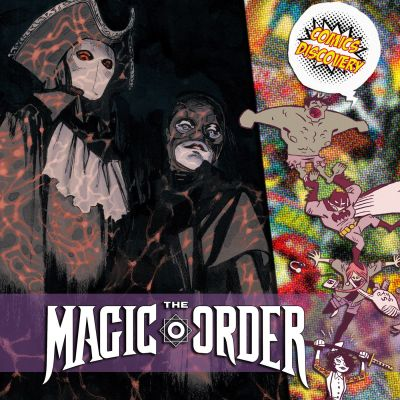 image ComicsDiscovery S03E36 : The Magic Order
