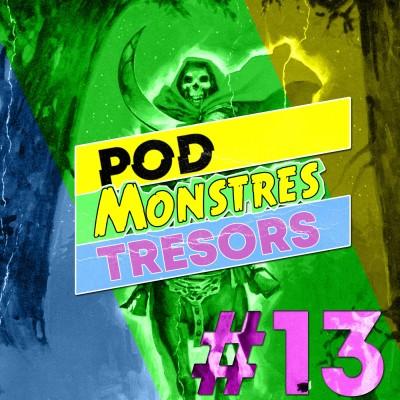 Pod Monstres Trésors Ep 13 : No Remorse cover
