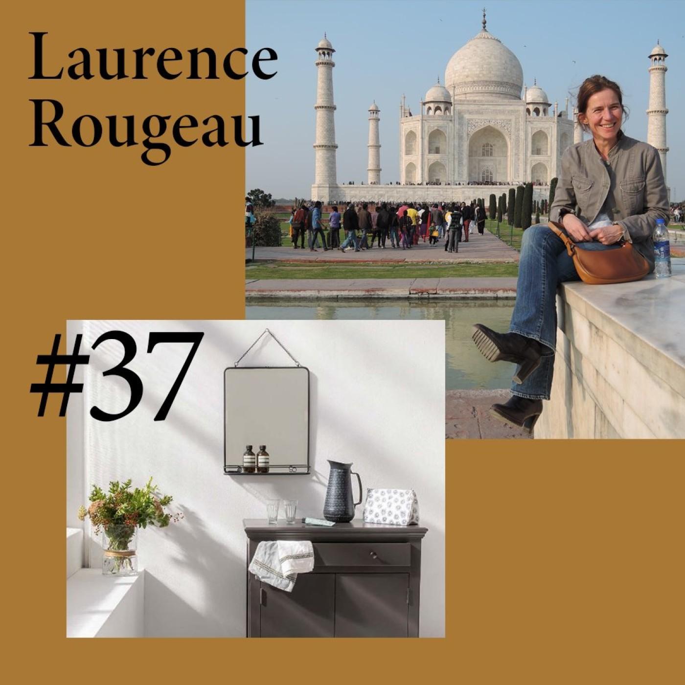 """#37 Laurence Rougeau (decoclico) """"Il faut être très agile pour émerger"""""""