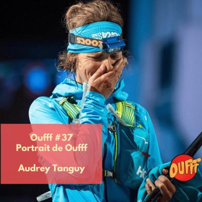 Oufff #37 - Portrait de Oufff - Audrey Tanguy cover