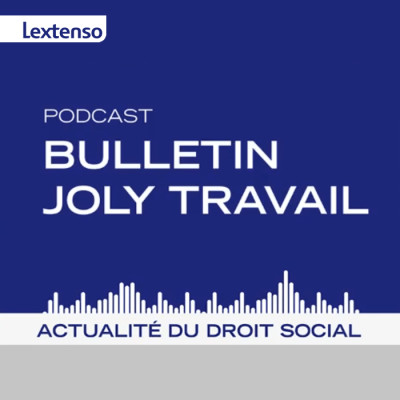 Image of the show Bulletin Joly Travail  -  Le Podcast