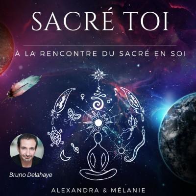 SACRÉ TOI : EPISODE 45 Sacré Bruno DELAHAYE cover