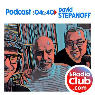 S04Ep40 Long PodCast LeRadioClub avec David Stepanoff cover