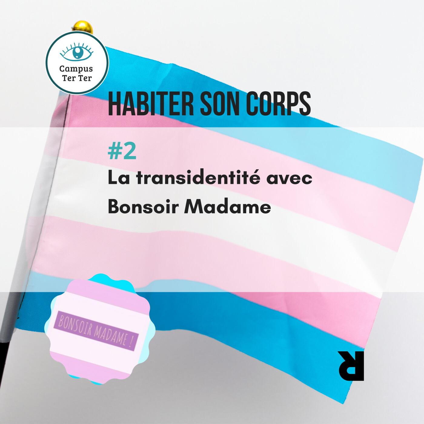CAMPUS TER TER #2 - La transidentité