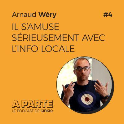 Arnaud Wéry, il s'amuse sérieusement avec l'info locale cover
