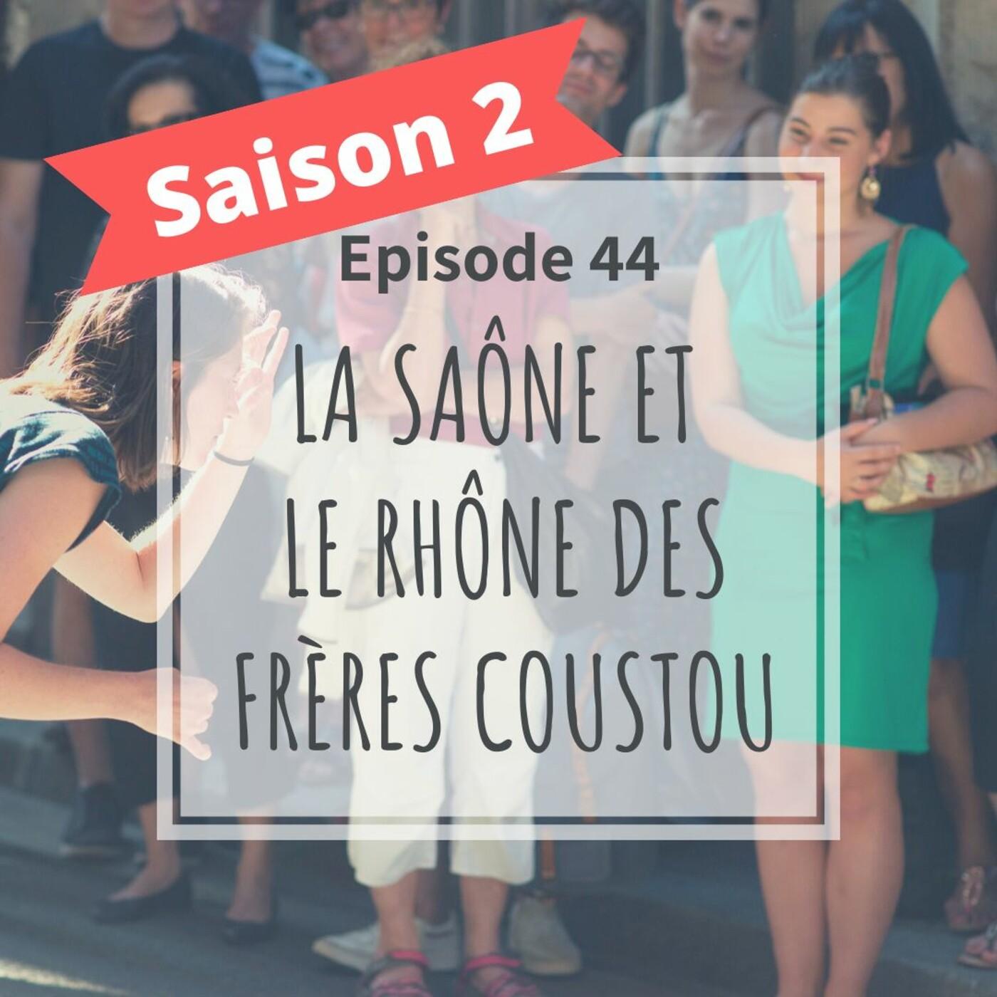 2-44 - La Saône Et Le Rhône Des Frères Coustou