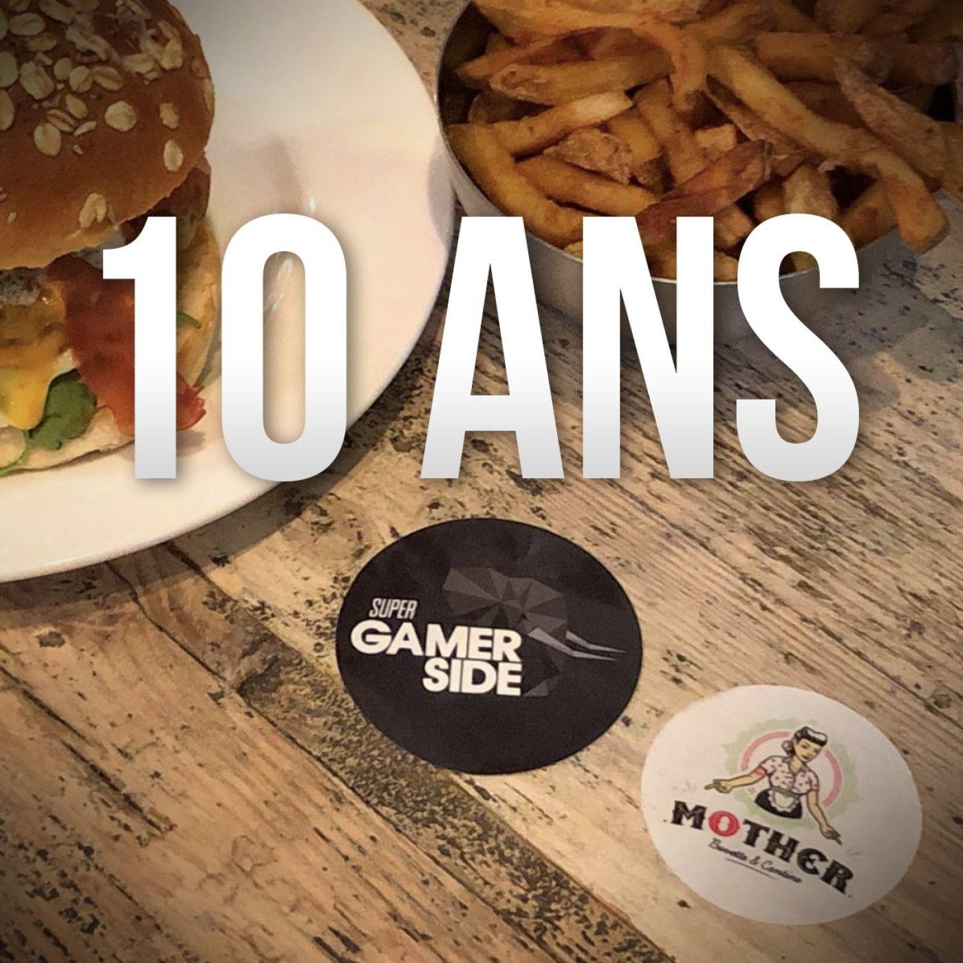 Les 10 ans de Super Gamerside (en public !)