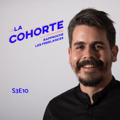 La Cohorte/ S3E10/ Entrepreneur et papa à 200% cover