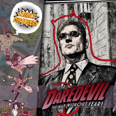 ComicsDiscovery S05E44: Daredevil l'homme sans peur cover