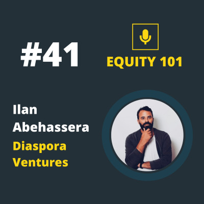 #41 Ilan Abehassera (Diaspora Ventures) - l'investissement Business An cover