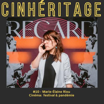 Cinéma: festival & pandémie / avec Marie-Elaine Riou cover