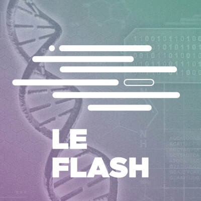 Flash - Les dangers des tests ADN