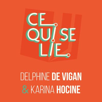 Delphine de Vigan & Karina Hocine - ep. 26 cover