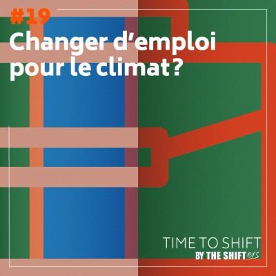 #19 Changer d'emploi pour le climat? cover