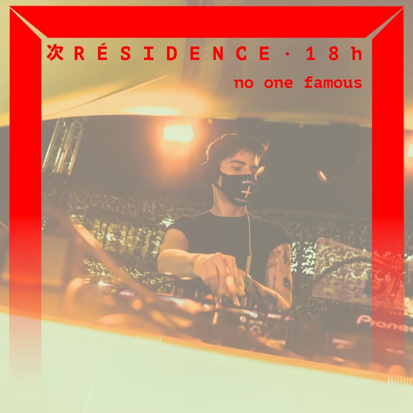 [DJ SET] no one famous (Juillet 2021)