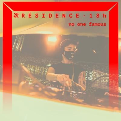 [DJ SET] no one famous (Juillet 2021) cover
