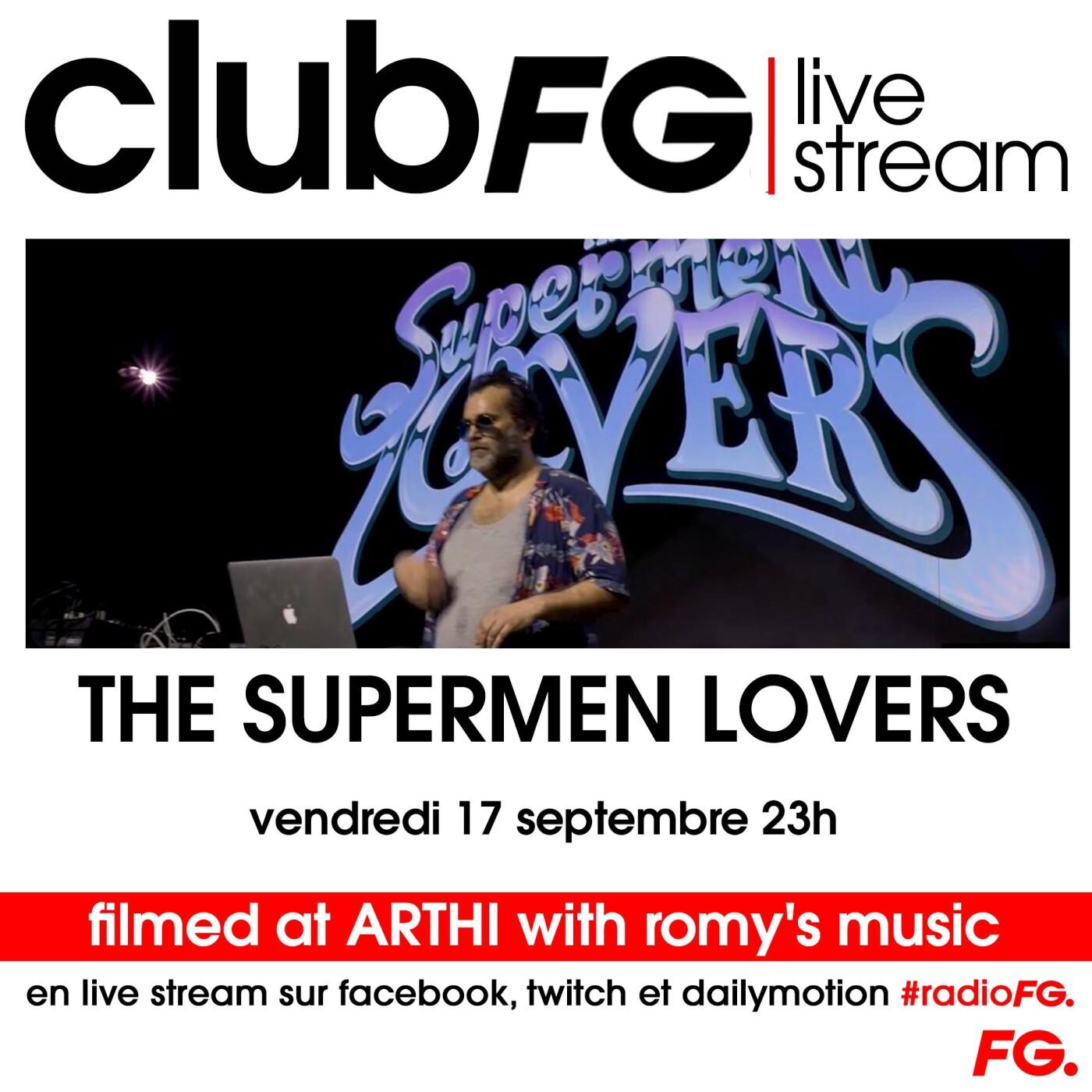 CLUB FG LIVE STREAM : THE SUPERMEN LOVERS