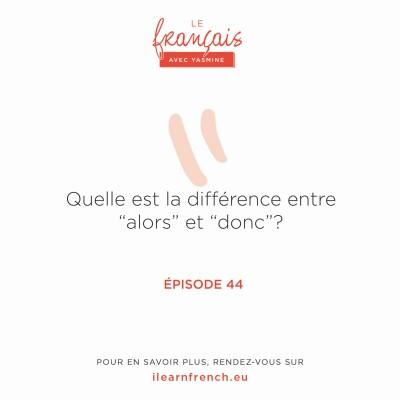 """44. Quelle est la différence entre """"alors"""" et """"donc""""? cover"""