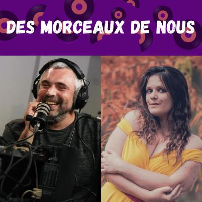 """Des Morceaux de Nous #021 - Nos morceaux """"Quelqu'un"""" 2 [25/11/2020] cover"""