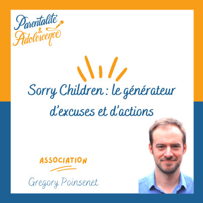 68. Sorry Children : le générateur d'excuses et d'actions cover